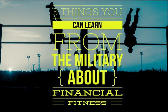 3 Things You Can Learn From The Military About Financial Fitness