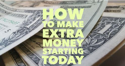 How To Make Extra Money Starting Today