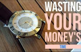 Wasting Your Money's Time