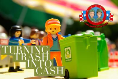 Turning Trash into Cash